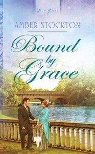 Bound By Grace (#984 in Heartsong Series)