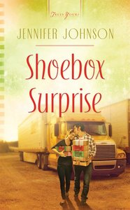 Shoebox Surprise (Heartsong Series)