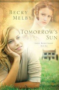 Tomorrows Sun (#01 in Lost Sanctuary Series)