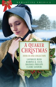 A 4in1: Romancing America: Quaker Christmas (Romancing America Series)