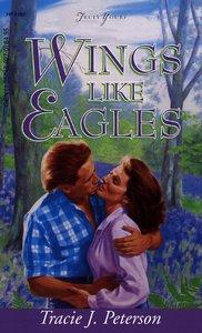 Wings Like Eagles (#186 in Heartsong Series)
