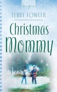 Christmas Mommy (Heartsong Series)