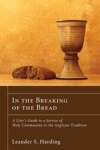 In the Breaking of the Bread