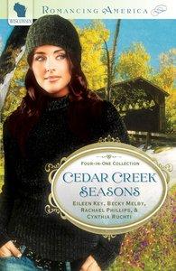 4in1: Romancing America: Cedar Creek Seasons (Romancing America Series)