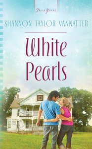 White Pearls (#937 in Heartsong Series)