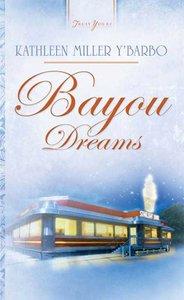 Bayou Dreams (#691 in Heartsong Series)