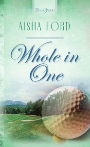 Whole in One (Heartsong Series)