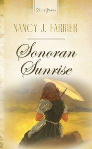 Sonoran Sunrise (Heartsong Series)