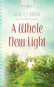 A Whole New Light (Connecticut Weddings #02) (#853 in Heartsong Series)