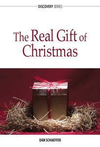 The Real Gift of Christmas (The Discovery Series)
