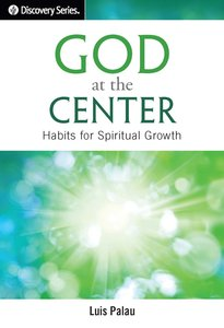 God At the Center (The Discovery Series)