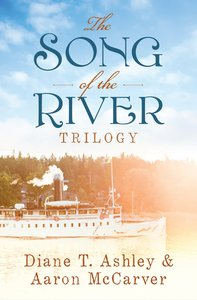 The Song of the River Trilogy (Song Of The River Series)