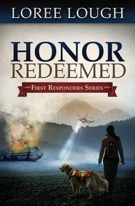 Honor Redeemed (#02 in First Resonders Series)