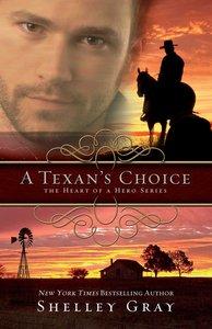 A Texans Choice