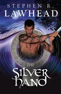 Silver Hand (#02 in Song Of Albion Series)