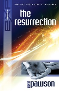 The Resurrection (Explaining Series)