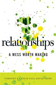 Relationships: A Mess Worth Making