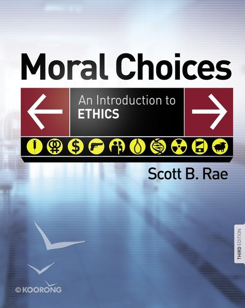 Buy moral choices an introduction to ethics 3rd edition by scott buy moral choices an introduction to ethics 3rd edition by scott b rae online moral choices an introduction to ethics 3rd edition ebook id fandeluxe Gallery