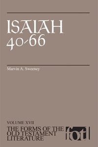 Isaiah 40-66 (Forms of the Old Testament Literature) (#17 in Forms Of The Old Testament Literature Series)