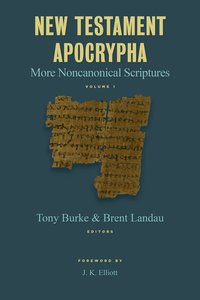New Testament Apocrypha (Vol 1)