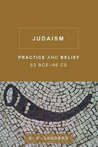 Judaism: Practice and Belief, 63Bce-66 Ce