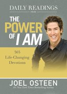 Daily Readings From the Power of I Am: 365 Life-Changing Devotions (365 Daily Devotions Series)