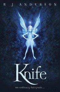 Knife (#01 in No Ordinary Fairy Tale Series)