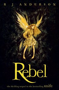 Rebel (#02 in No Ordinary Fairy Tale Series)