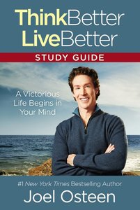Think Better, Live Better (Study Guide)