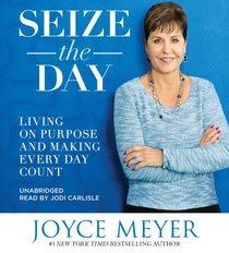 Seize the Day (Unabridged, 6 Cds)