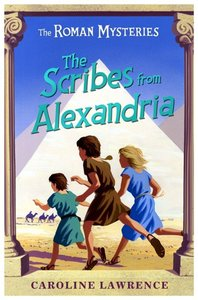 The Scribes From Alexandria (#15 in Roman Mysteries Series)