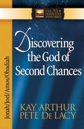 Discovering the God of Second Chances (Jonah/Joel/Obadiah/Amos) (New Inductive Study Series)