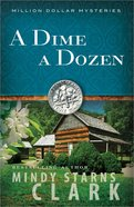 A Dime a Dozen (#03 in Million Dollar Mysteries Series)