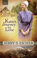 Katies Journey to Love (#02 in Emma Rabers Daughter Series)