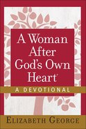 A Woman After Gods Own Heart (A Devotional)