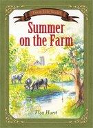 Summer on the Farm (Farm Life Series)
