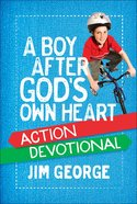 A Boy After Gods Own Heart Action Devotional