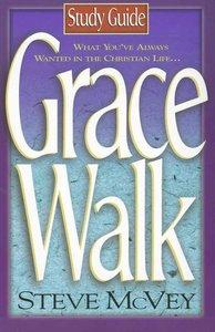 Grace Walk (Study Guide)