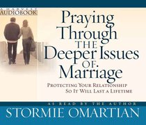 Praying Through the Deeper Issues of Marriage (3 Cds)