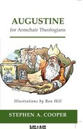 Augustine For Armchair Theologians (Armchair Theologians Series)