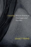 Counseling African American Marriages and Families (Counseling And Pastoral Theology Series)
