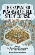 The Expanded Panorama Bible Study Course (The New Panorama Bible Study Course)