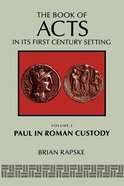 Paul in Roman Custody (#03 in Book Of Acts Series)