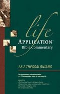 1 & 2 Thessalonians (Life Application Bible Commentary Series)