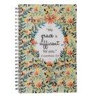 Spiral Notebook: Grace Sufficient (2 Cor 12:9)