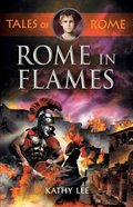 Rome in Flames (#2 in Tales Of Rome Series)