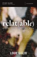 Relat: Making Relationships Work (Study Guide) (Able)