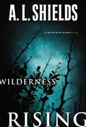Wilderness Rising (#02 in The Church Builder Series)
