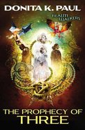 The Prophecy of Three (#03 in Realm Walkers Series)