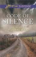 Code of Silence (Love Inspired Suspense Series)